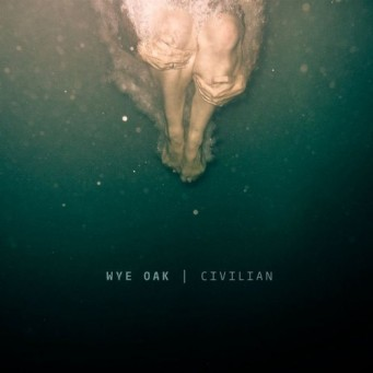 Wye Oak's Civilian Album Art