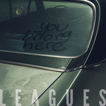 Album cover of You Belong Here by Leagues