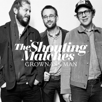 Album cover of Grownass Man by The Shouting Matches